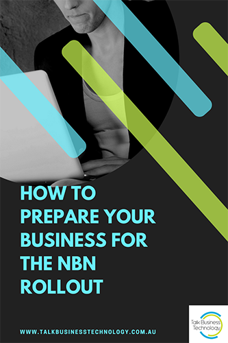 How to Prepare your business for the NBN rollout Article